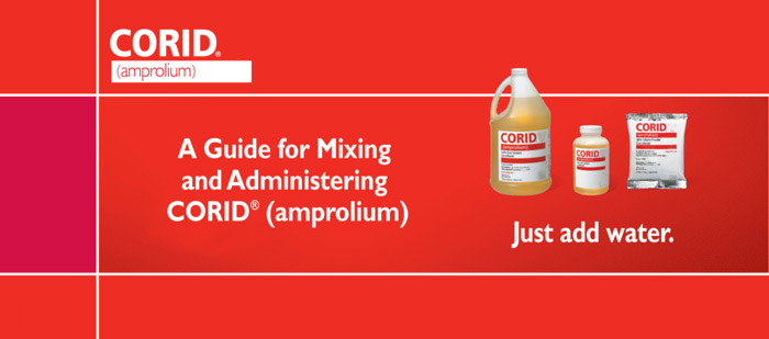 A Guide for Mixing and Administering CORID(amprolium)